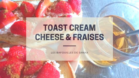 recette toast cream et fraises