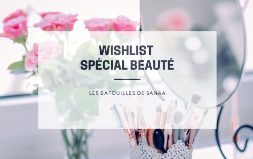 wishlist beauté