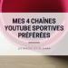4 chaînes sportives youtube