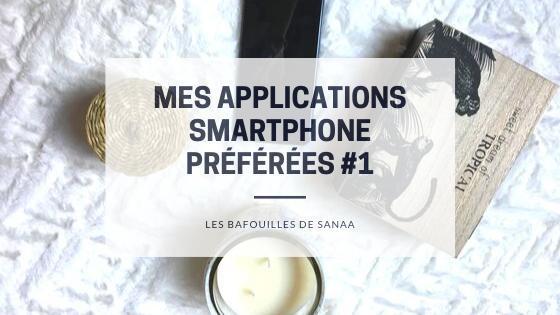 mes applications smartphone préférées #1