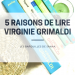 5 raisons de lire virginie grimaldi