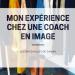 mon expérience chez une coach en image