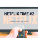 netflix time 2