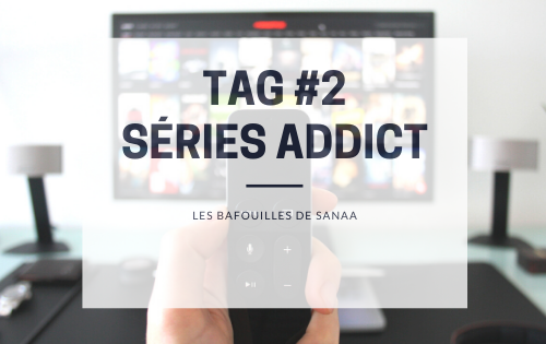 Tag 2 series addict