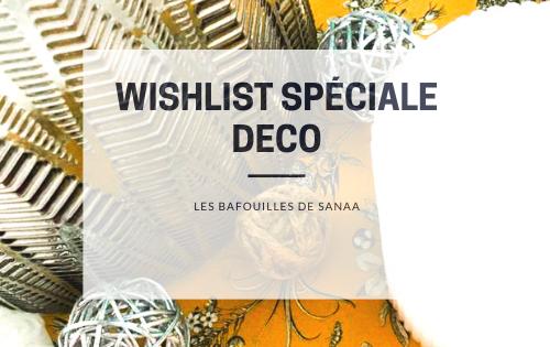 wishlist spécial déco